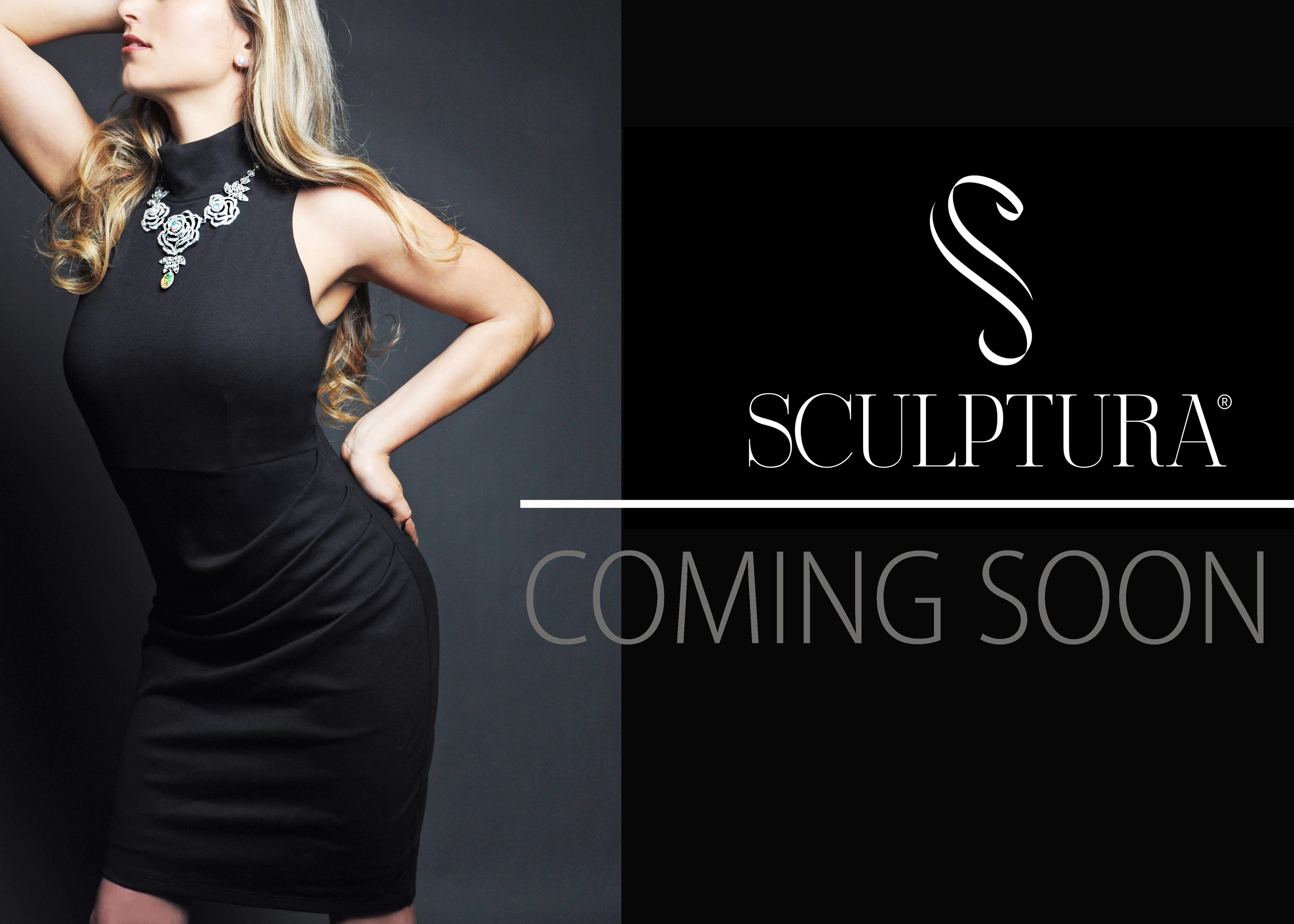 Sculptura Coming Soon